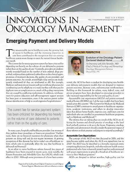 Innovations in Oncology Management, Part 3