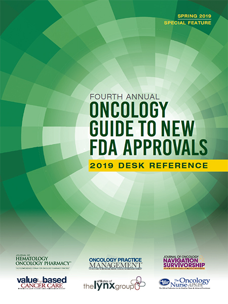 2019 Fourth Annual Oncology Guide to New FDA Approvals